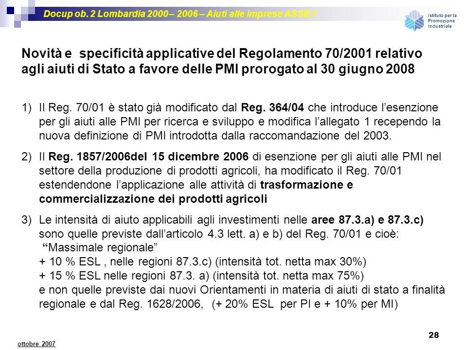 Novità e specificità applicative del Regolamento 70/2001 relativo agli aiuti di Stato a favore delle PMI prorogato al 30 giugno 2008