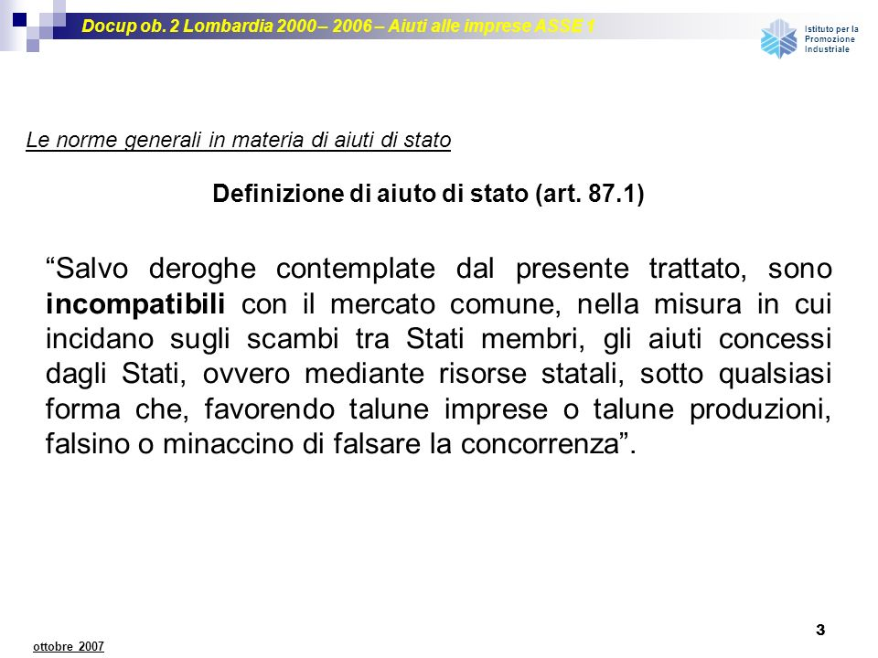 Definizione di aiuto di stato (art. 87.1)