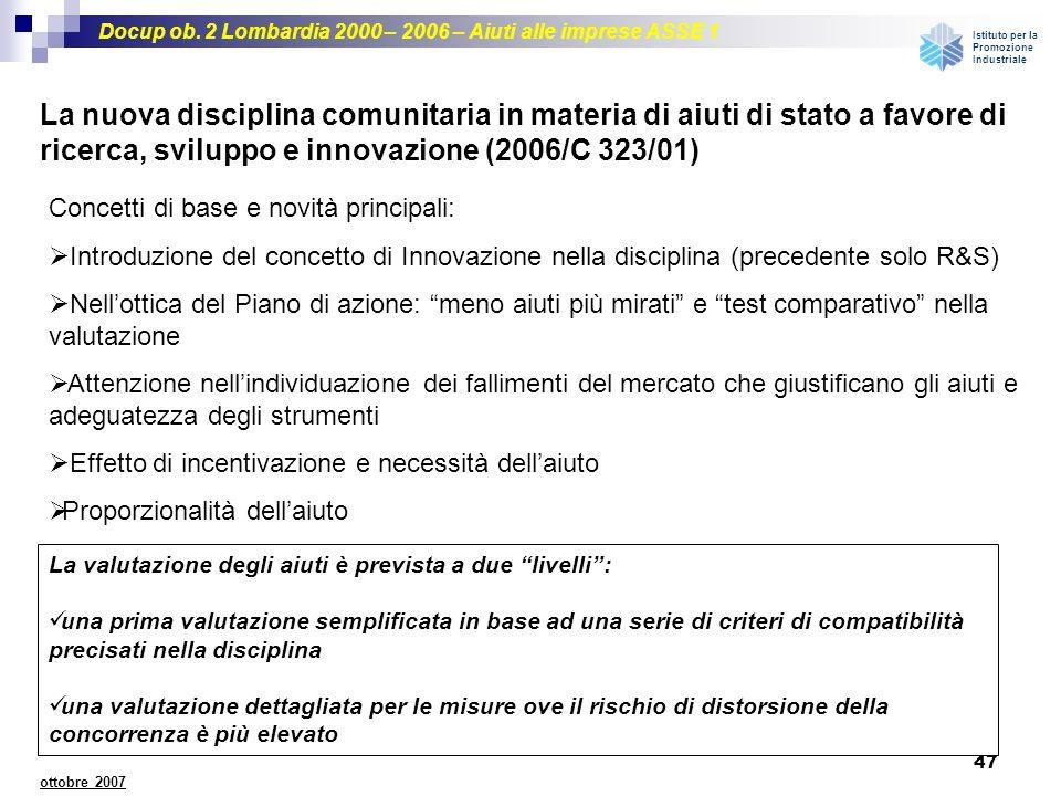 La nuova disciplina comunitaria in materia di aiuti di stato a favore di ricerca, sviluppo e innovazione (2006/C 323/01)
