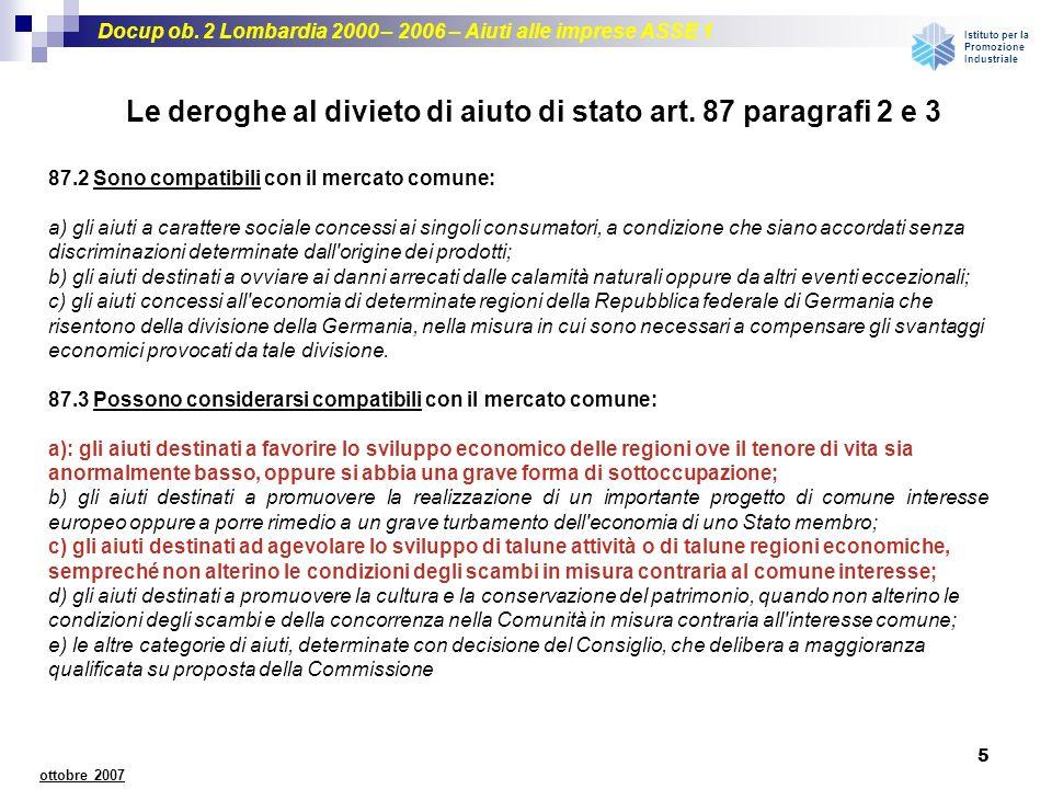 Le deroghe al divieto di aiuto di stato art. 87 paragrafi 2 e 3