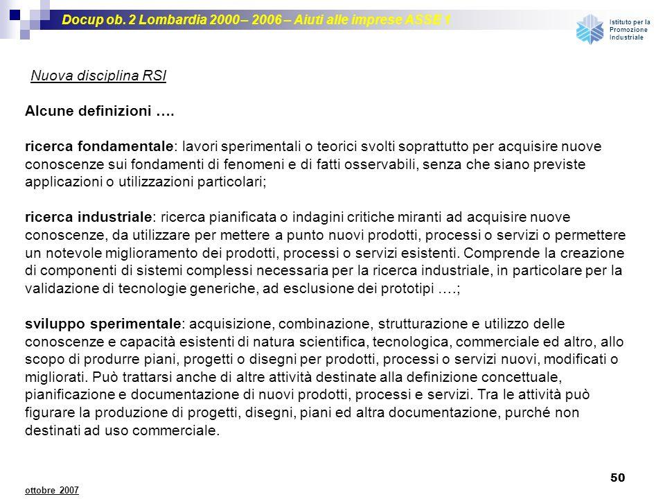 Nuova disciplina RSI Alcune definizioni ….
