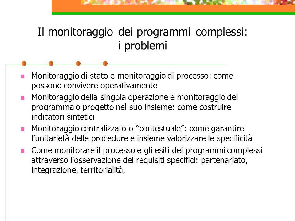 Il monitoraggio dei programmi complessi: i problemi