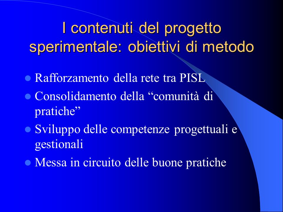 I contenuti del progetto sperimentale: obiettivi di metodo