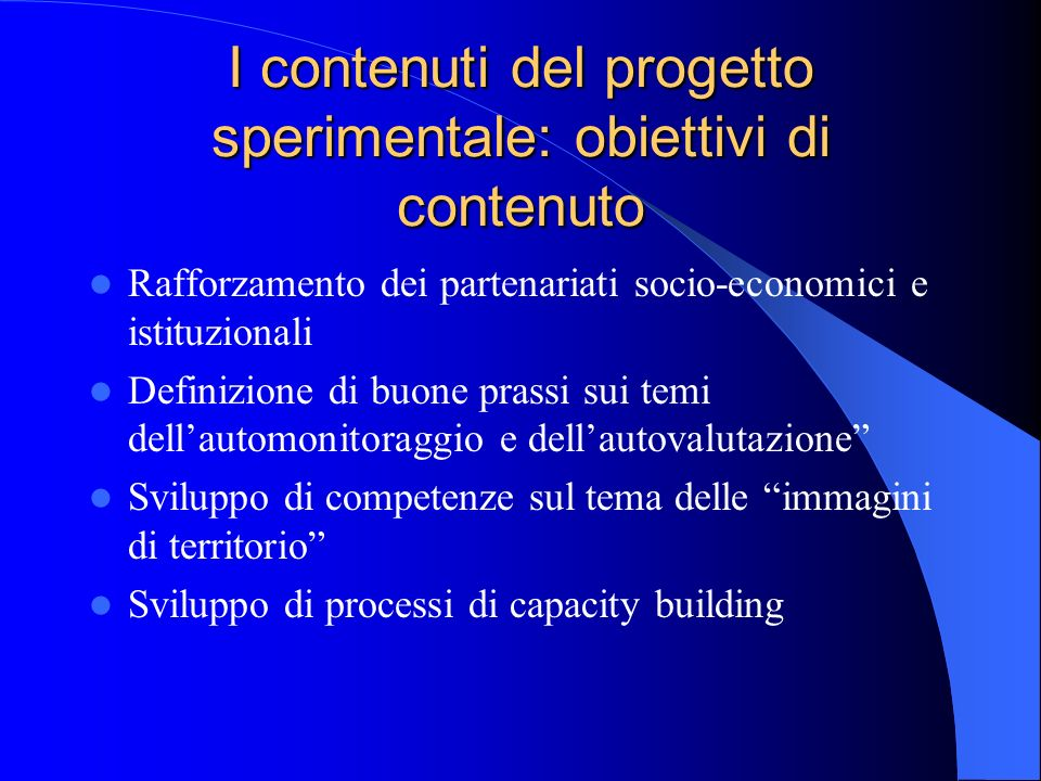 I contenuti del progetto sperimentale: obiettivi di contenuto