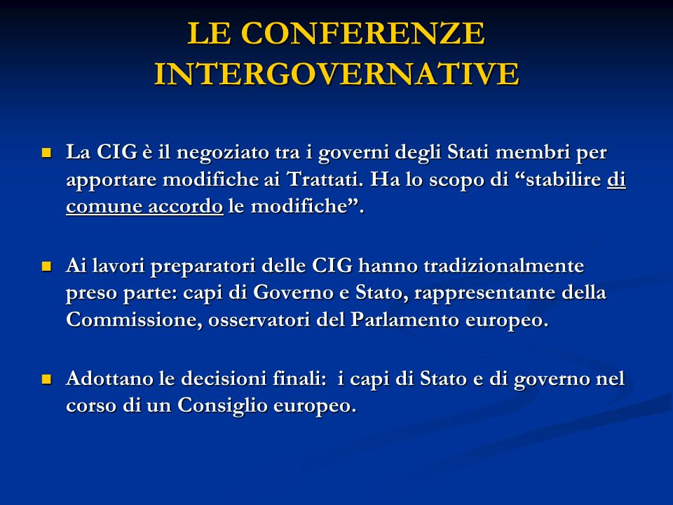 LE CONFERENZE INTERGOVERNATIVE