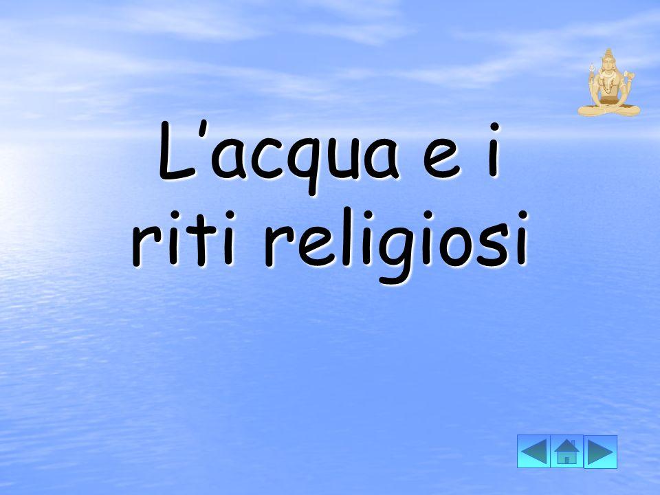 L'acqua e i riti religiosi