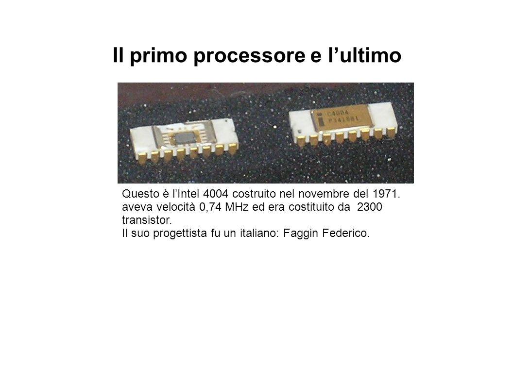 Il primo processore e l'ultimo