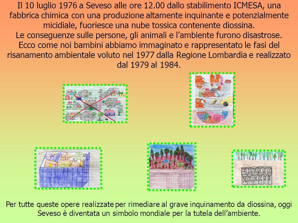 Il 10 luglio 1976 a Seveso alle ore 12