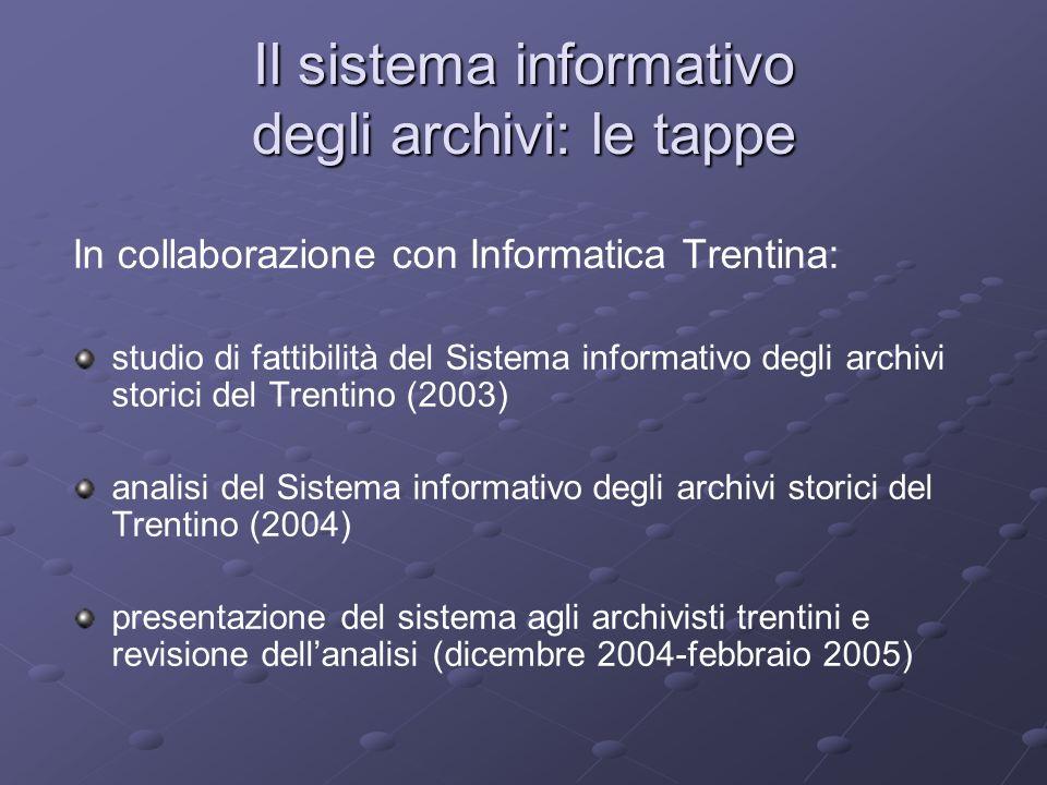 Il sistema informativo degli archivi: le tappe
