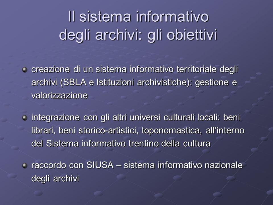 Il sistema informativo degli archivi: gli obiettivi