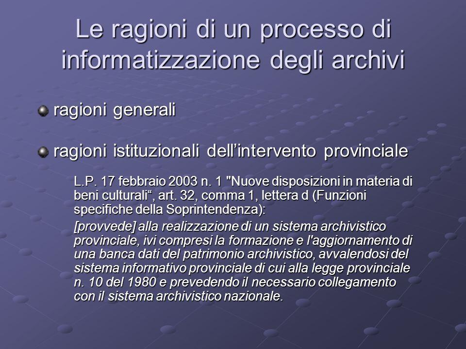 Le ragioni di un processo di informatizzazione degli archivi