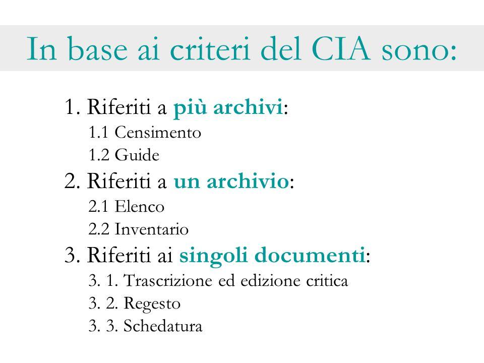 In base ai criteri del CIA sono: