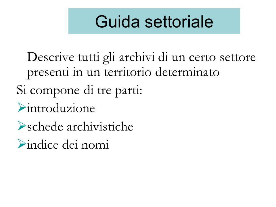 Guida settoriale Si compone di tre parti: introduzione