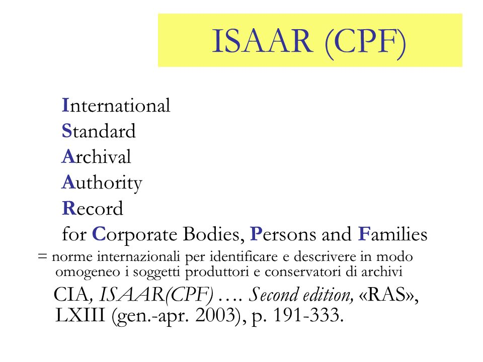 ISAAR (CPF) International Standard Archival Authority Record