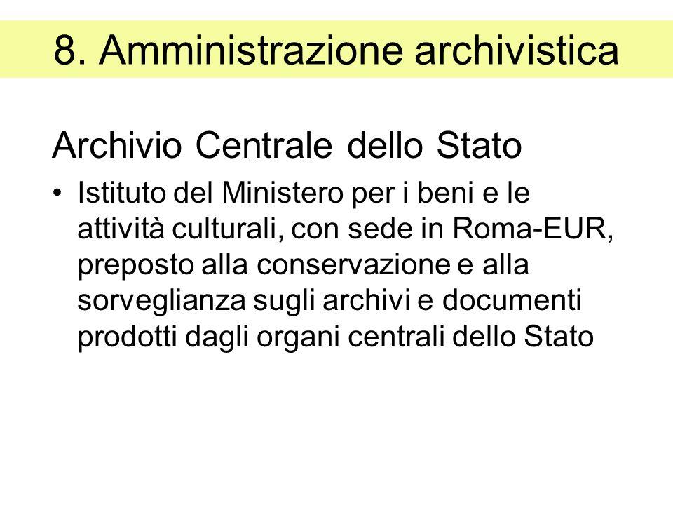 8. Amministrazione archivistica