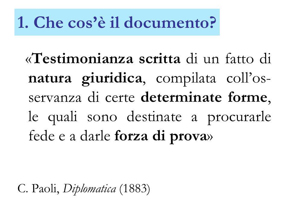 1. Che cos'è il documento C. Paoli, Diplomatica (1883)