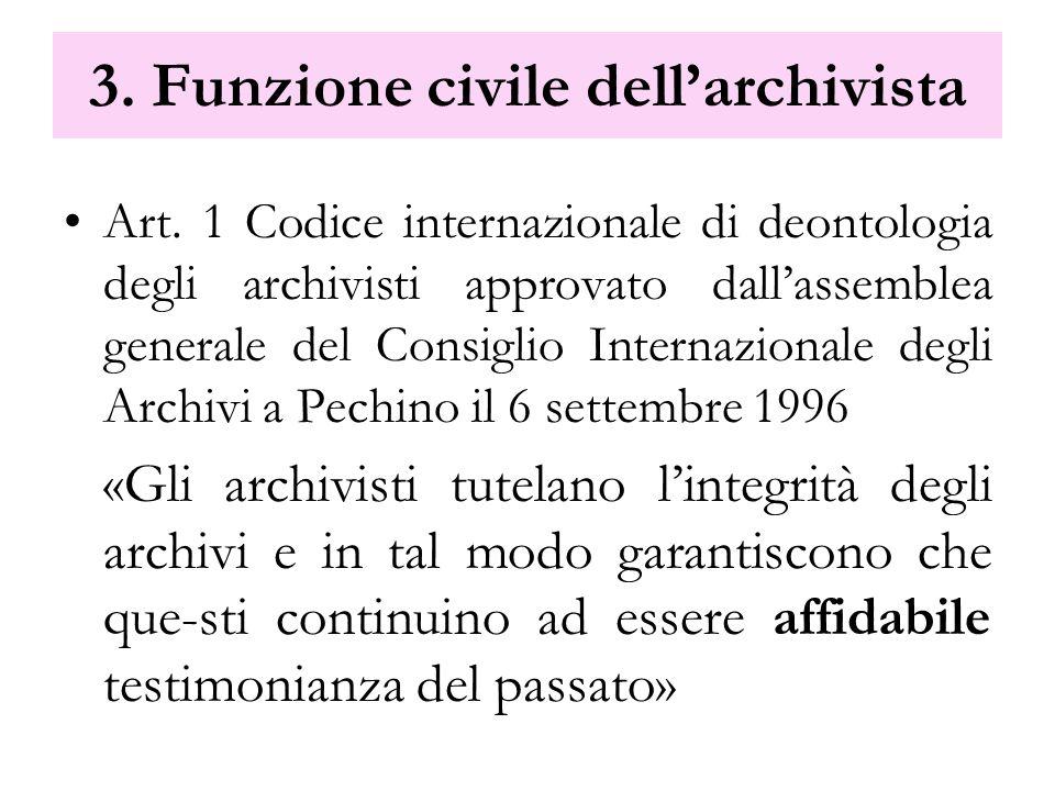 3. Funzione civile dell'archivista