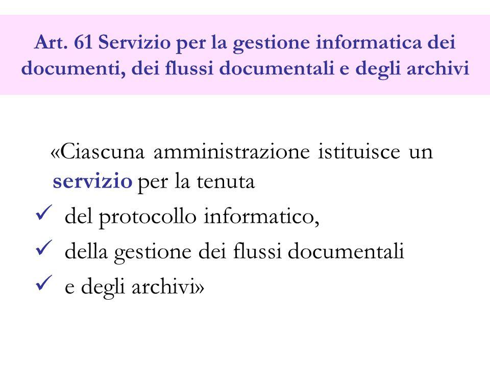 del protocollo informatico, della gestione dei flussi documentali