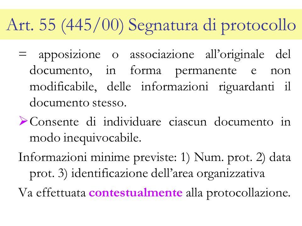 Art. 55 (445/00) Segnatura di protocollo