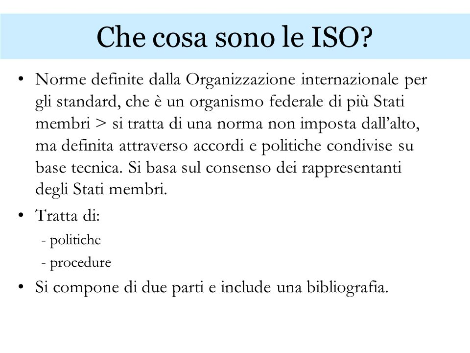 Che cosa sono le ISO