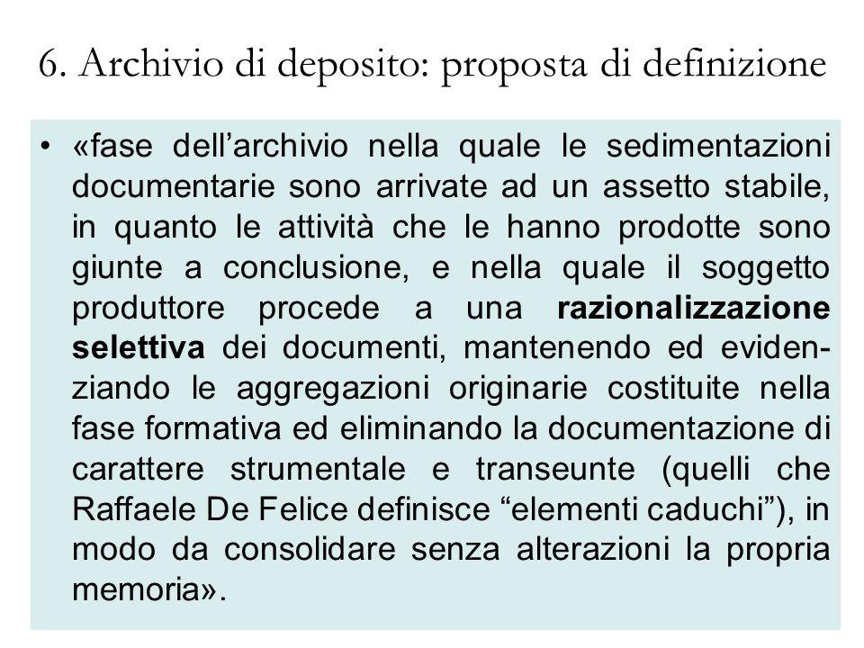 6. Archivio di deposito: proposta di definizione