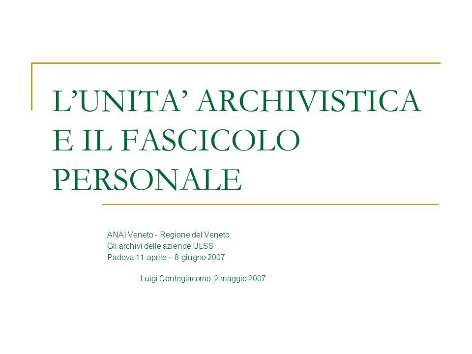 L'UNITA' ARCHIVISTICA E IL FASCICOLO PERSONALE