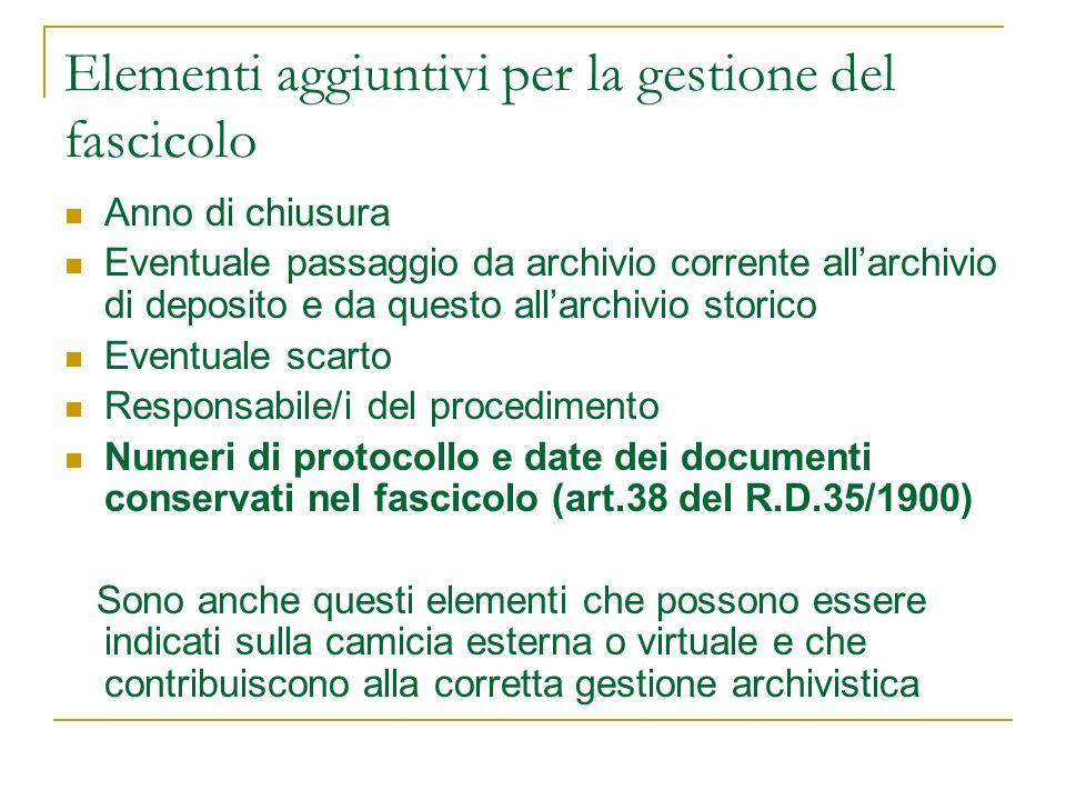 Elementi aggiuntivi per la gestione del fascicolo