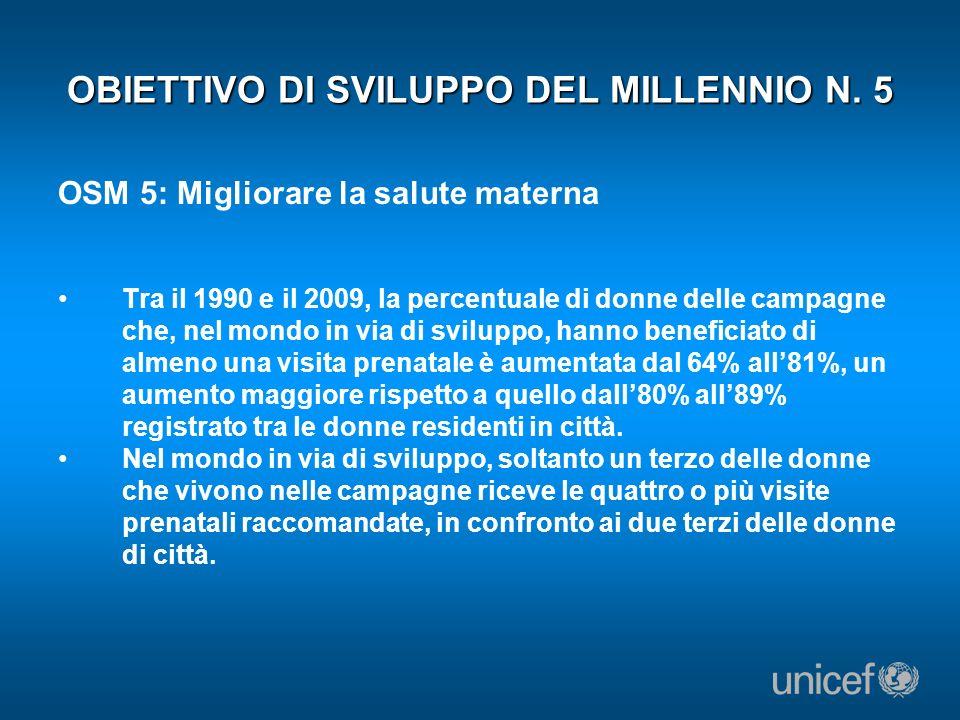 OBIETTIVO DI SVILUPPO DEL MILLENNIO N. 5