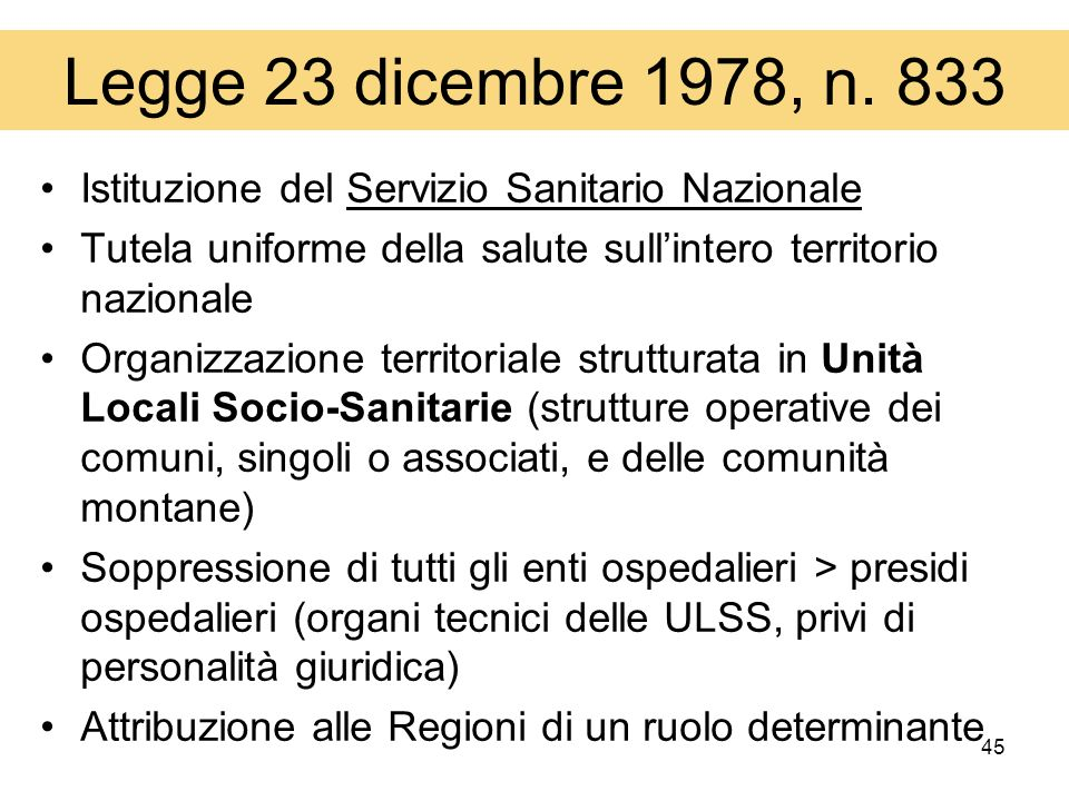 Legge 23 dicembre 1978, n. 833 Istituzione del Servizio Sanitario Nazionale. Tutela uniforme della salute sull'intero territorio nazionale.