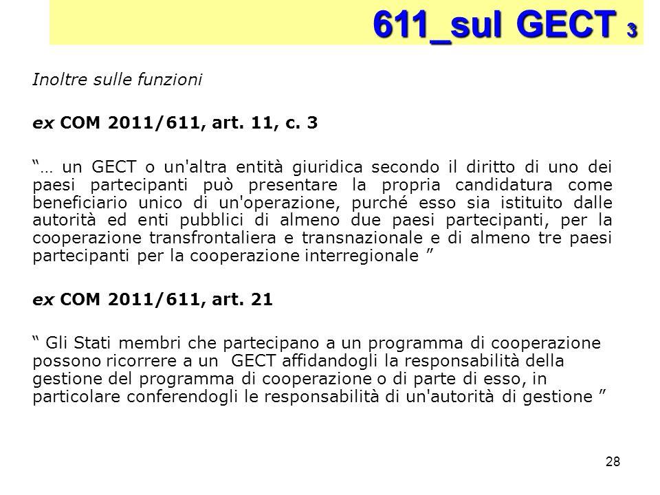 611_sul GECT 3 Inoltre sulle funzioni ex COM 2011/611, art. 11, c. 3