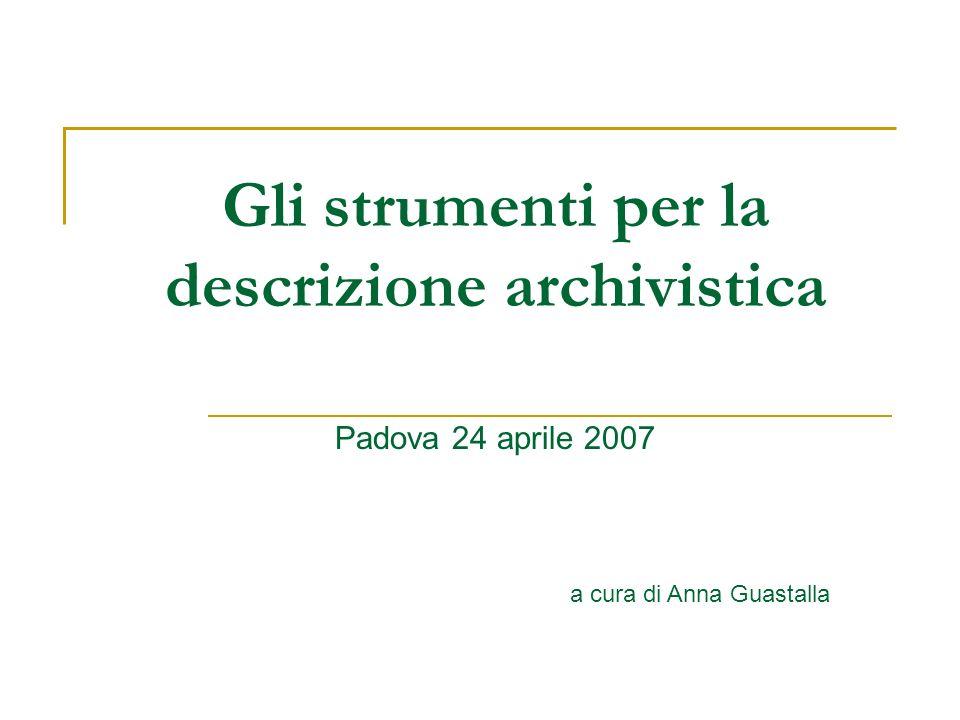 Gli strumenti per la descrizione archivistica
