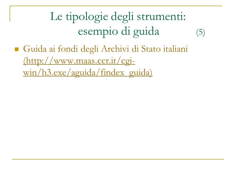 Le tipologie degli strumenti: esempio di guida (5)