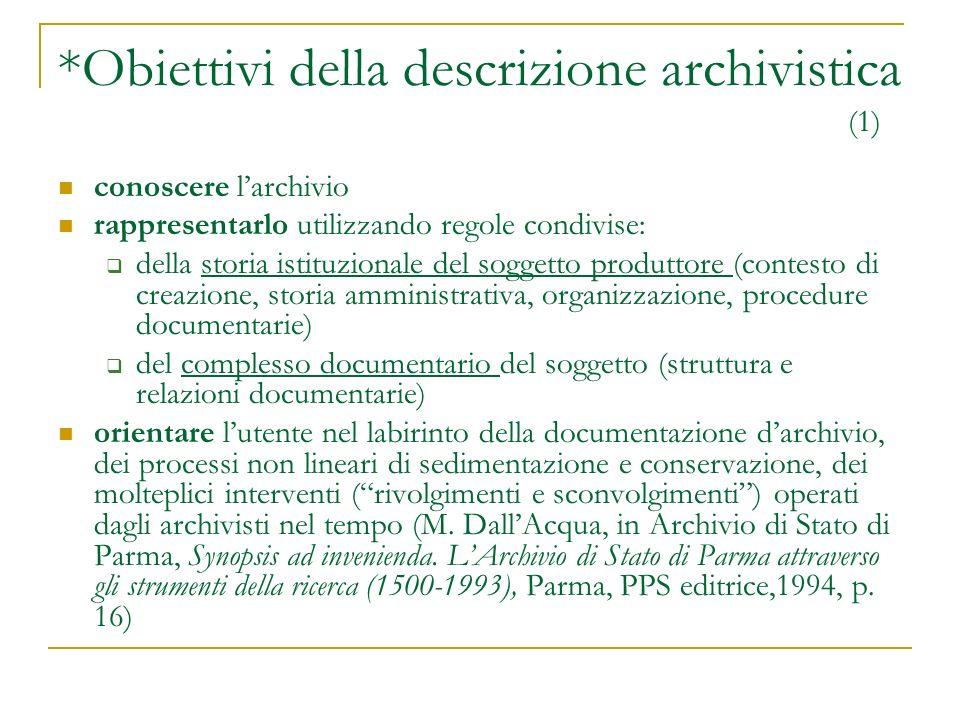 *Obiettivi della descrizione archivistica (1)