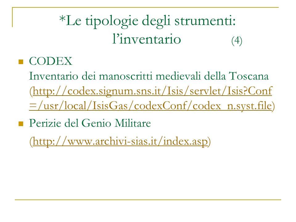 *Le tipologie degli strumenti: l'inventario (4)