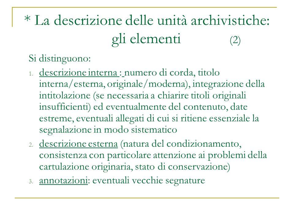 * La descrizione delle unità archivistiche: gli elementi (2)