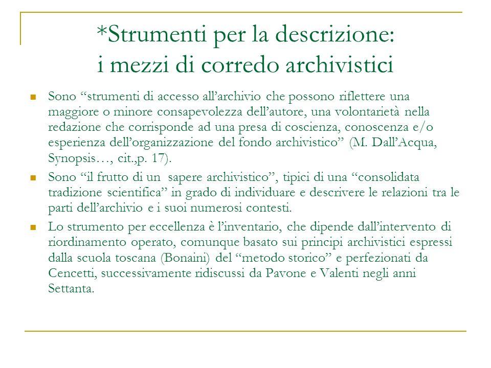 *Strumenti per la descrizione: i mezzi di corredo archivistici
