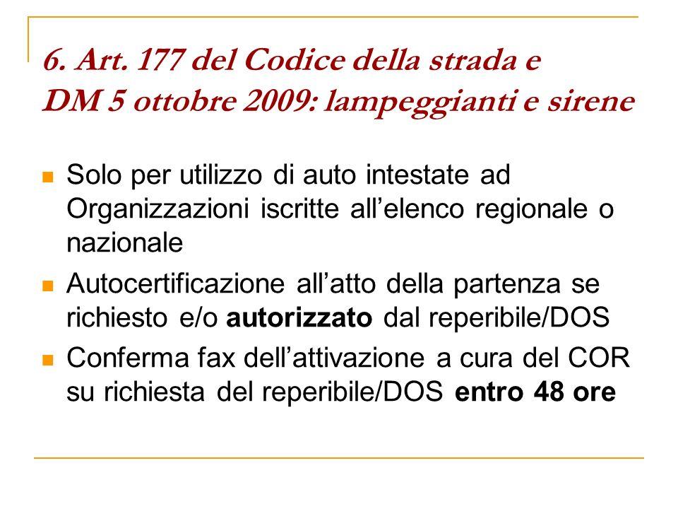 6. Art. 177 del Codice della strada e DM 5 ottobre 2009: lampeggianti e sirene