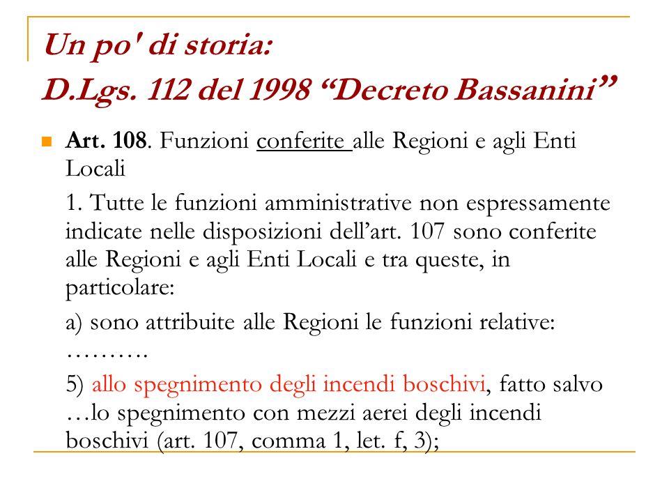 Un po di storia: D.Lgs. 112 del 1998 Decreto Bassanini