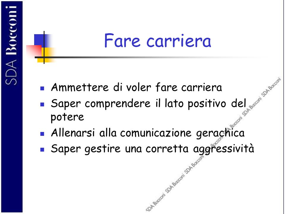 Fare carriera Ammettere di voler fare carriera