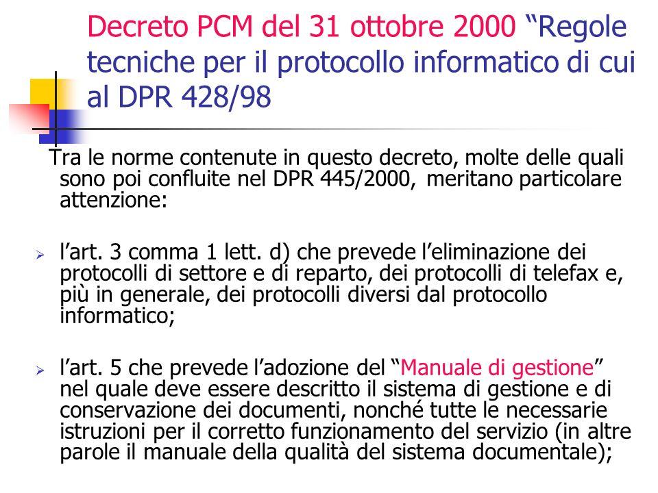 Decreto PCM del 31 ottobre 2000 Regole tecniche per il protocollo informatico di cui al DPR 428/98