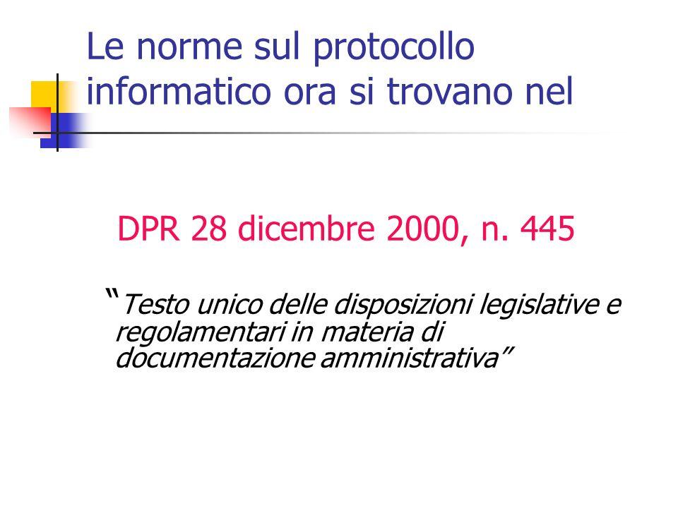 Le norme sul protocollo informatico ora si trovano nel
