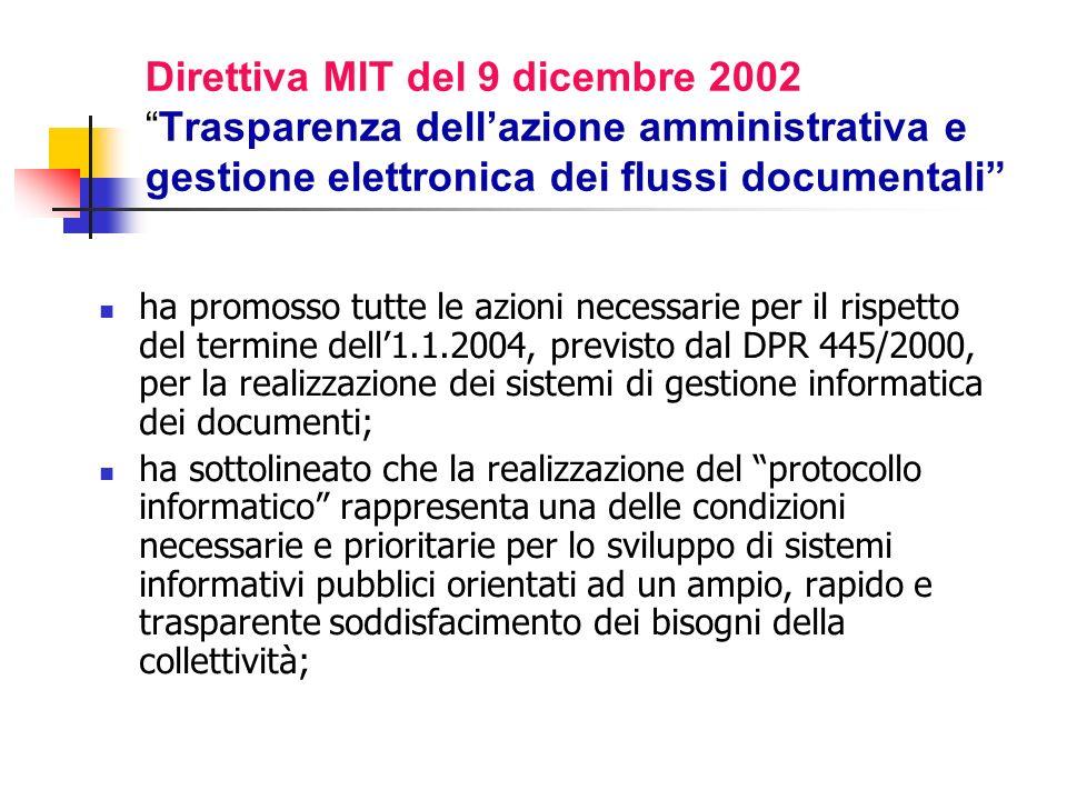 Direttiva MlT del 9 dicembre 2002 Trasparenza dell'azione amministrativa e gestione elettronica dei flussi documentali