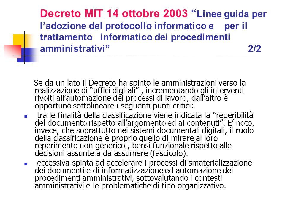 Decreto MIT 14 ottobre 2003 Linee guida per l'adozione del protocollo informatico e per il trattamento informatico dei procedimenti amministrativi 2/2
