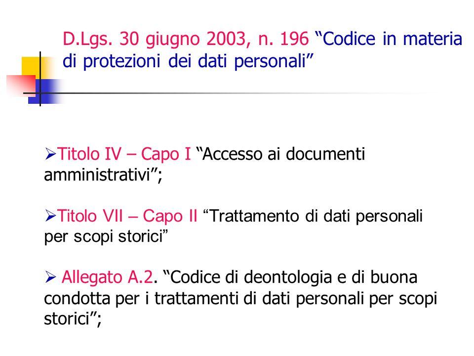 D.Lgs. 30 giugno 2003, n. 196 Codice in materia di protezioni dei dati personali