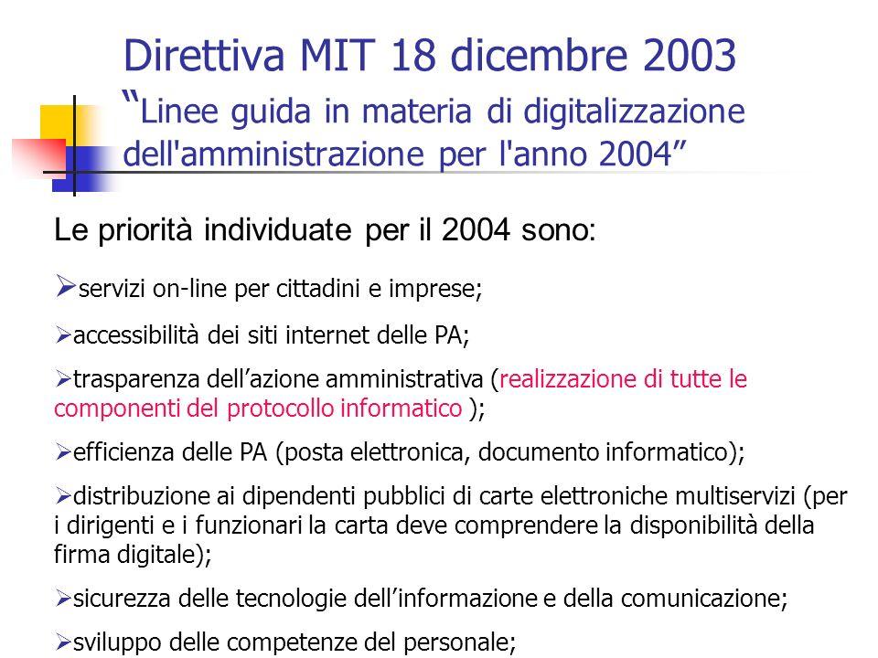 Direttiva MIT 18 dicembre 2003 Linee guida in materia di digitalizzazione dell amministrazione per l anno 2004