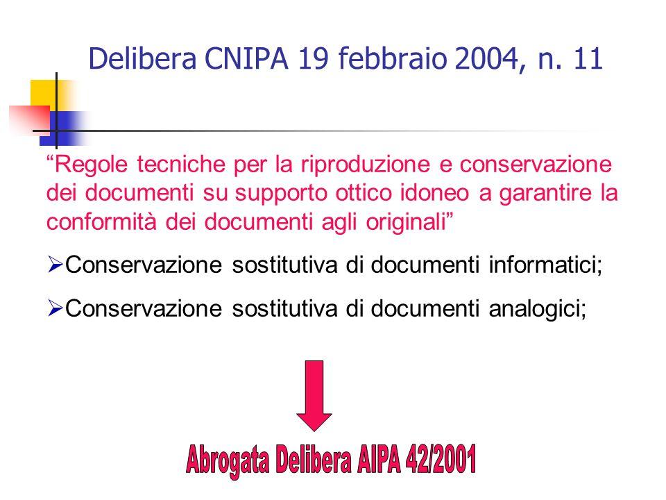 Delibera CNIPA 19 febbraio 2004, n. 11