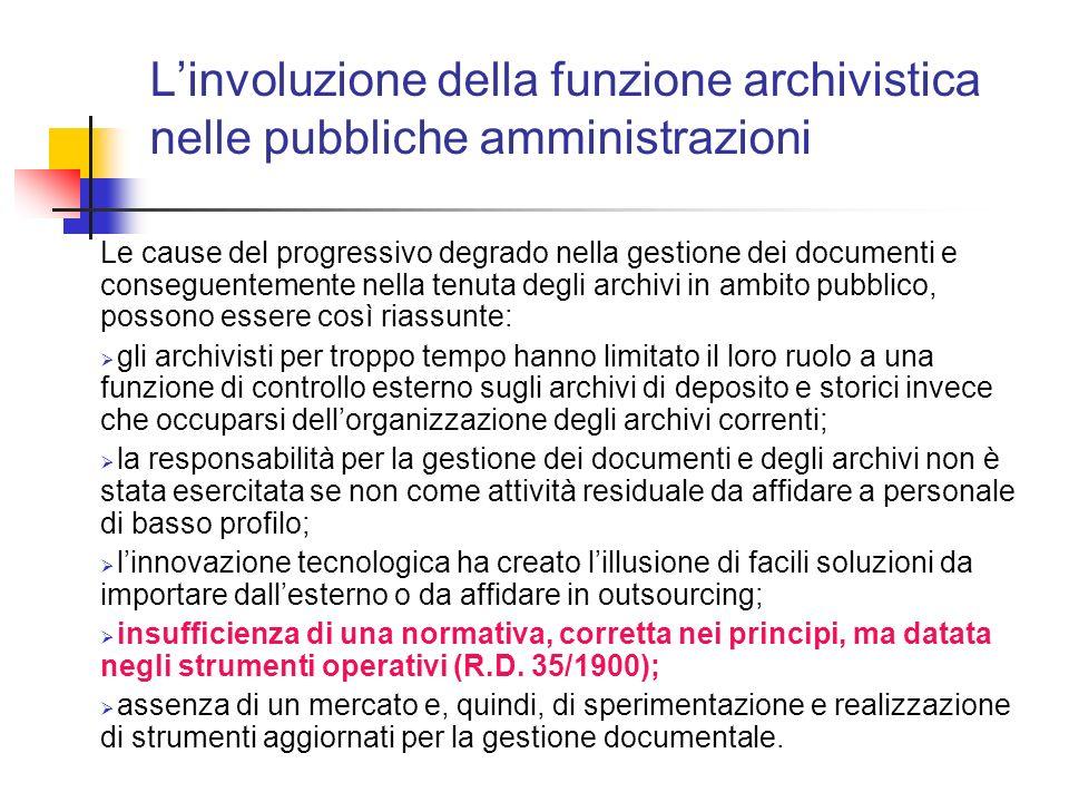 L'involuzione della funzione archivistica nelle pubbliche amministrazioni