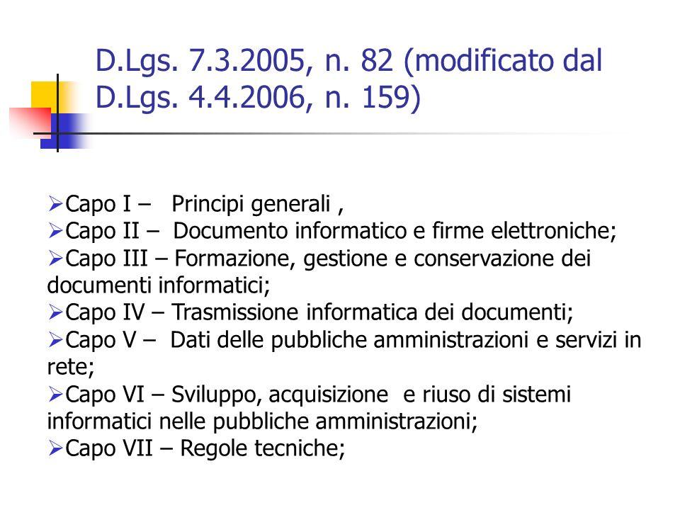 D.Lgs. 7.3.2005, n. 82 (modificato dal D.Lgs. 4.4.2006, n. 159)