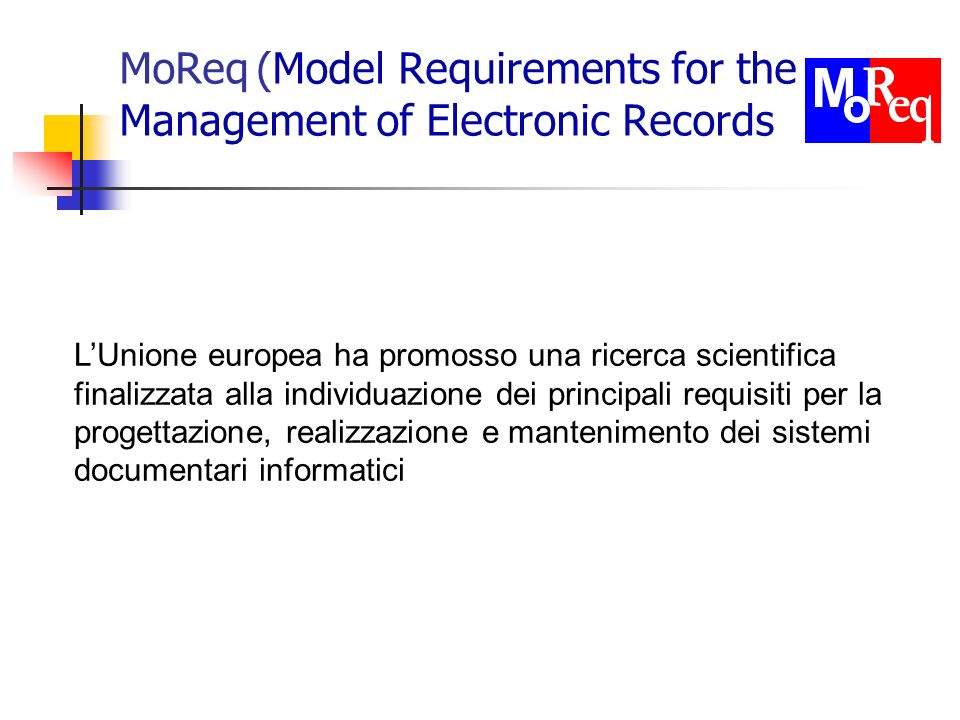 MoReq (Model Requirements for the Management of Electronic Records