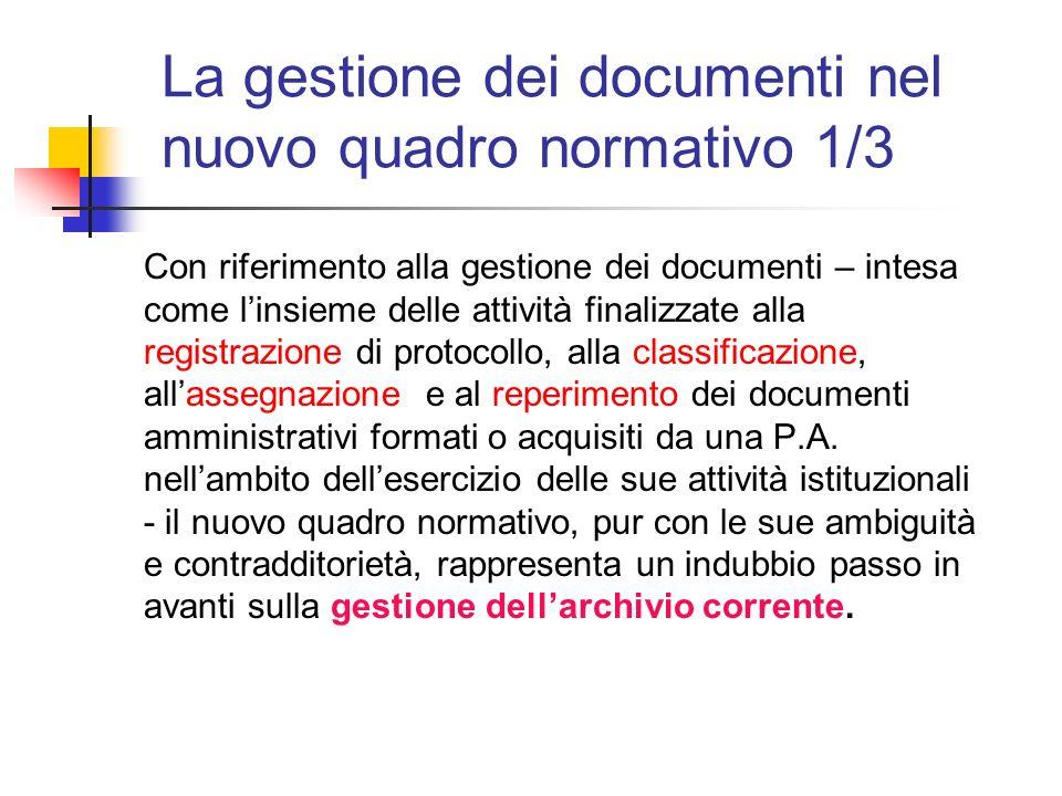 La gestione dei documenti nel nuovo quadro normativo 1/3